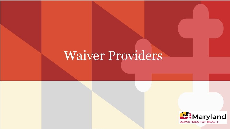 Waiver Providers