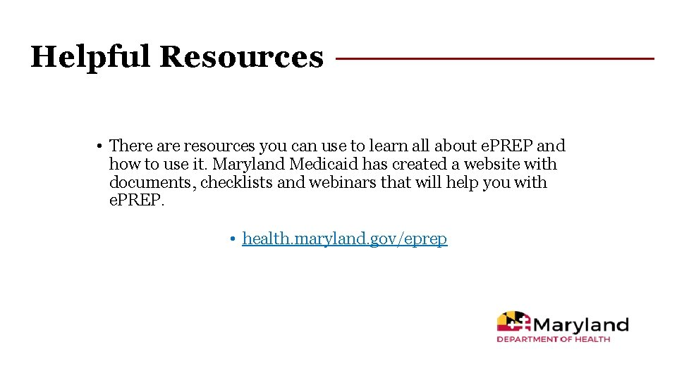 Helpful Resources • There are resources you can use to learn all about e.