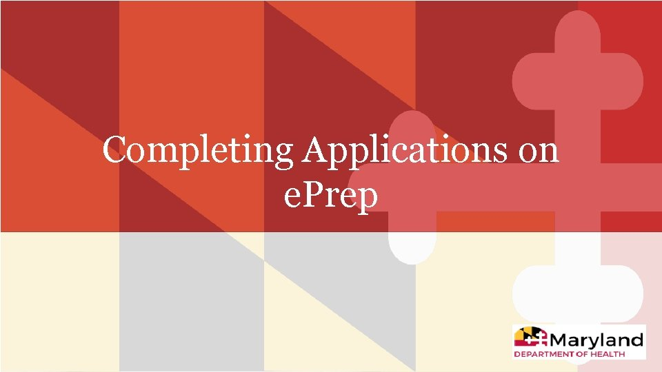 Completing Applications on e. Prep