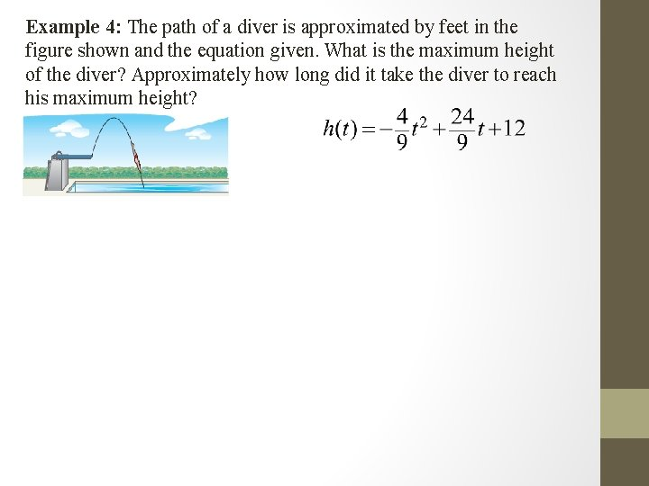 Example 4: The path of a diver is approximated by feet in the figure