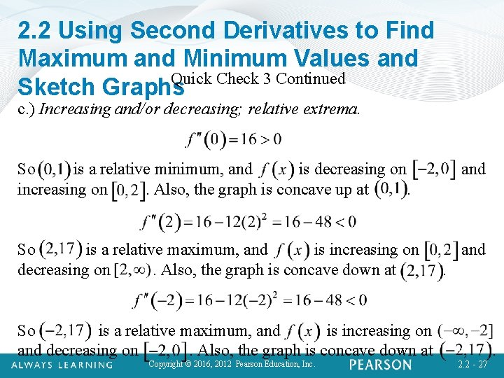 2. 2 Using Second Derivatives to Find Maximum and Minimum Values and Quick Check