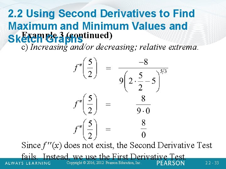 2. 2 Using Second Derivatives to Find Maximum and Minimum Values and Example 3