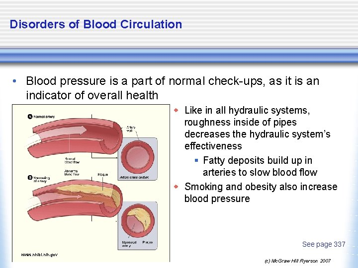 Disorders of Blood Circulation • Blood pressure is a part of normal check-ups, as