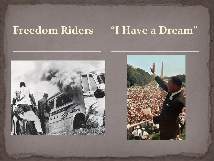 """Freedom Riders """"I Have a Dream"""""""