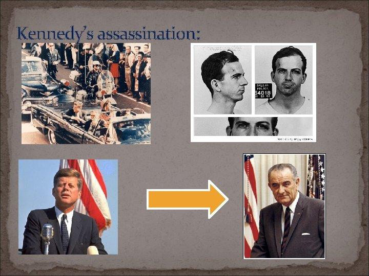 Kennedy's assassination: