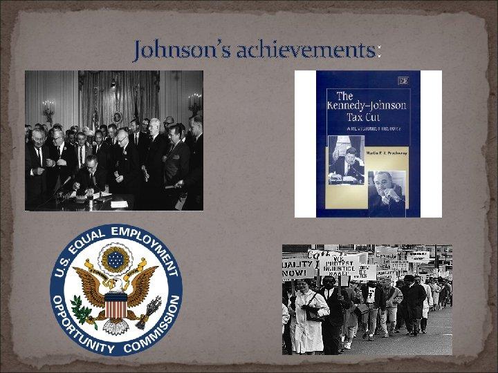 Johnson's achievements: