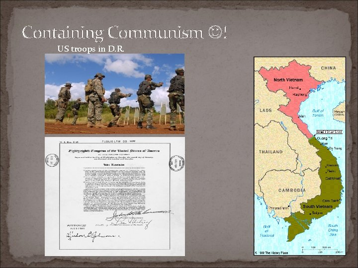 Containing Communism ! US troops in D. R.