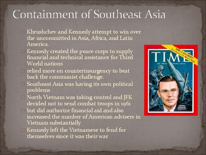 Containment of Southeast Asia � Khrushchev and Kennedy attempt to win over the uncommitted