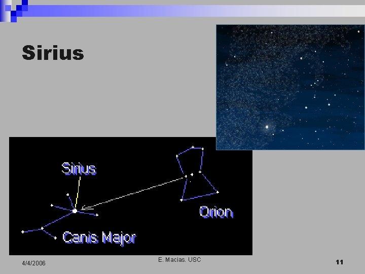 Sirius 4/4/2006 E. Macias. USC 11