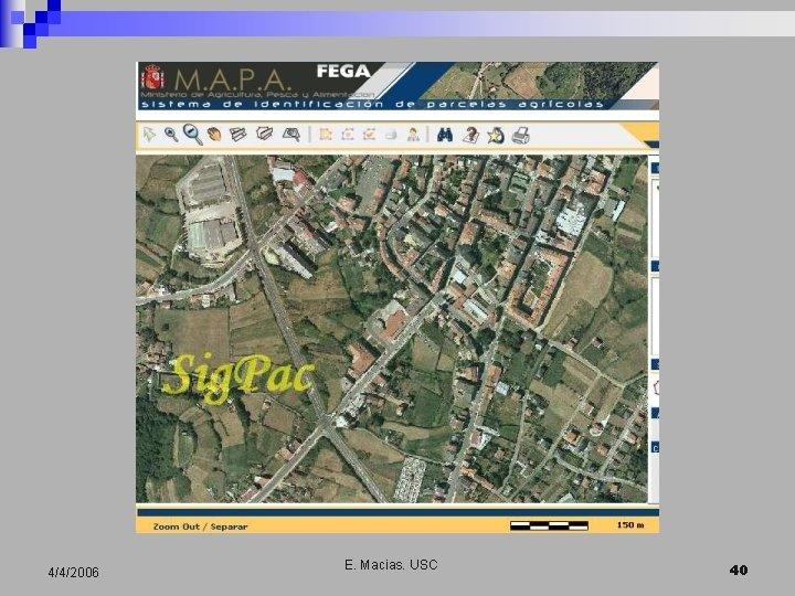 4/4/2006 E. Macias. USC 40