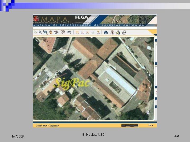 4/4/2006 E. Macias. USC 42