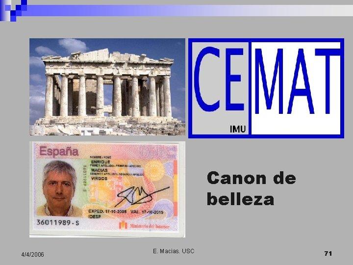 Canon de belleza 4/4/2006 E. Macias. USC 71