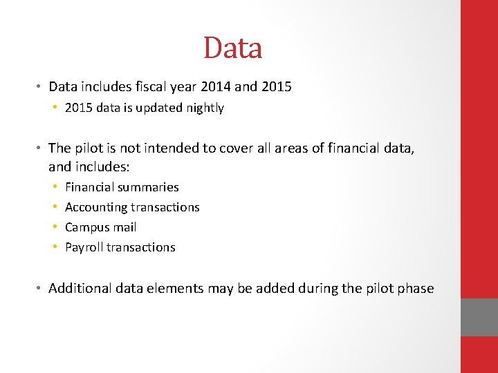 Data • Data includes fiscal year 2014 and 2015 • 2015 data is updated