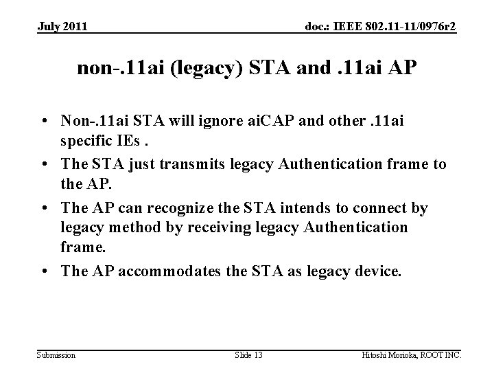July 2011 doc. : IEEE 802. 11 -11/0976 r 2 non-. 11 ai (legacy)