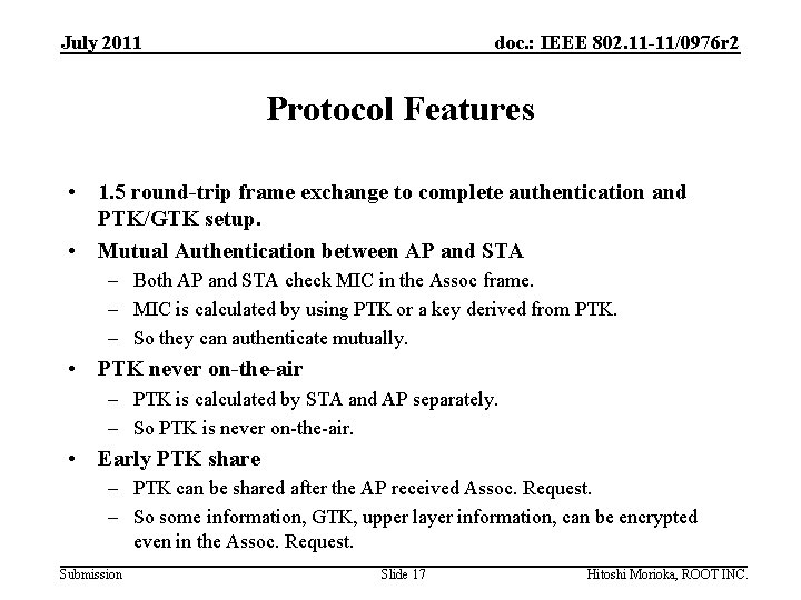 July 2011 doc. : IEEE 802. 11 -11/0976 r 2 Protocol Features • 1.