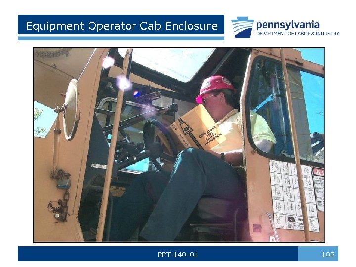 Equipment Operator Cab Enclosure PPT-140 -01 102