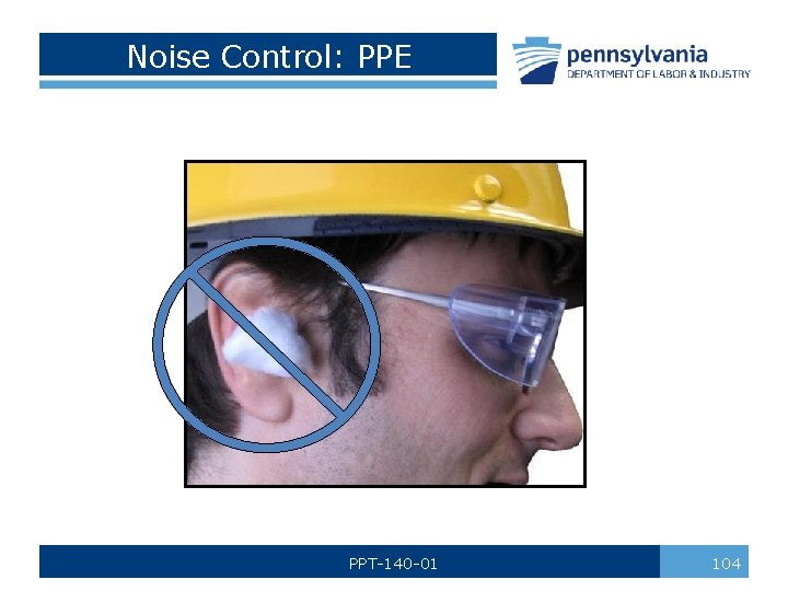Noise Control: PPE PPT-140 -01 104