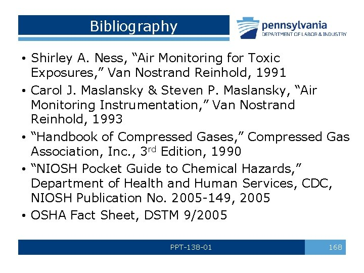 """Bibliography • Shirley A. Ness, """"Air Monitoring for Toxic Exposures, """" Van Nostrand Reinhold,"""