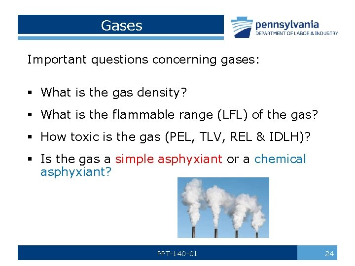 Gases Important questions concerning gases: § What is the gas density? § What is