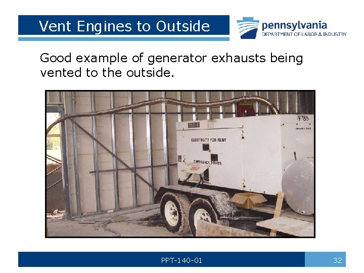 Vent Engines to Outside Good example of generator exhausts being vented to the outside.
