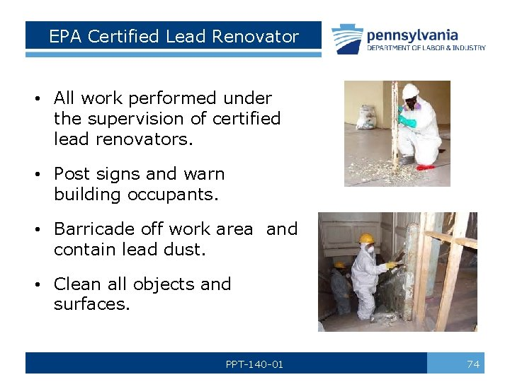 EPA Certified Lead Renovator • All work performed under the supervision of certified lead