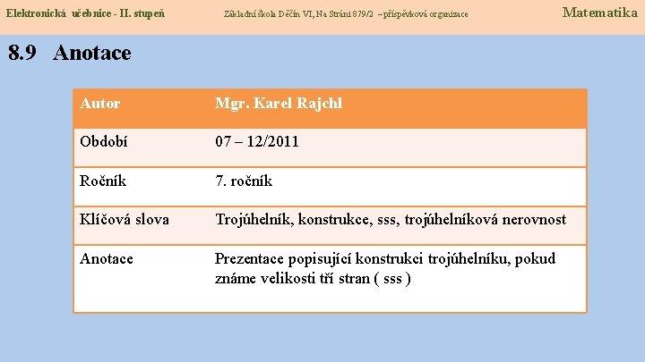 Elektronická učebnice - II. stupeň Základní škola Děčín VI, Na Stráni 879/2 – příspěvková