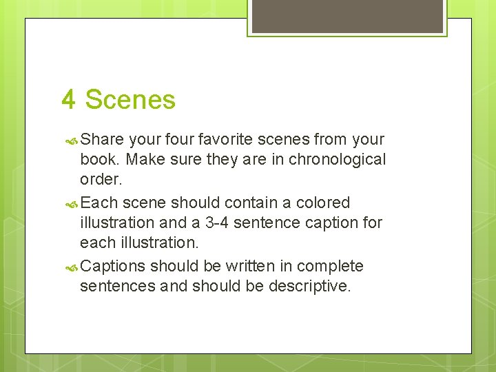 4 Scenes Share your favorite scenes from your book. Make sure they are in