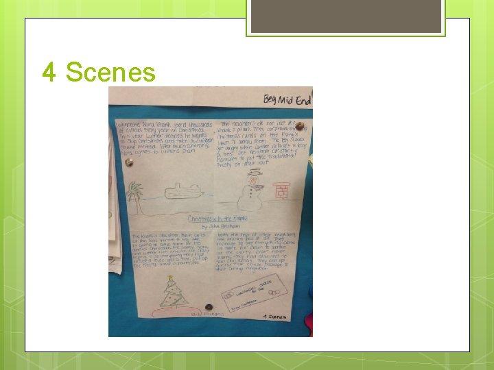 4 Scenes