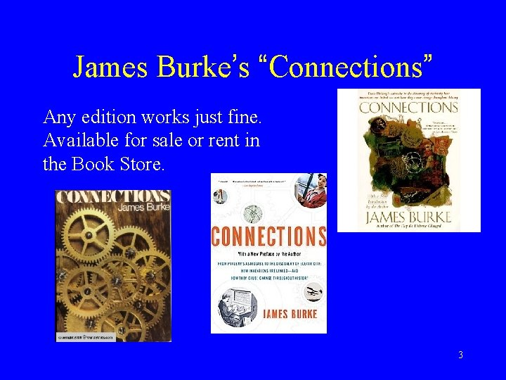 """James Burke's """"Connections"""" Any edition works just fine. Available for sale or rent in"""