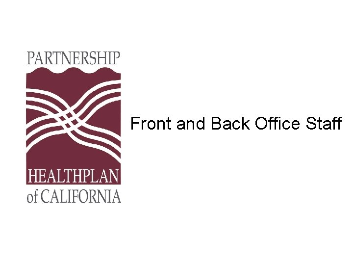 Front and Back Office Staff
