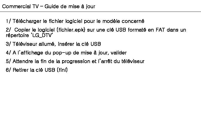 Commercial TV – Guide de mise à jour 1/ Télécharger le fichier logiciel pour