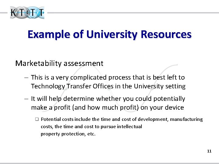 Example of University Resources Marketability assessment – This is a very complicated process that
