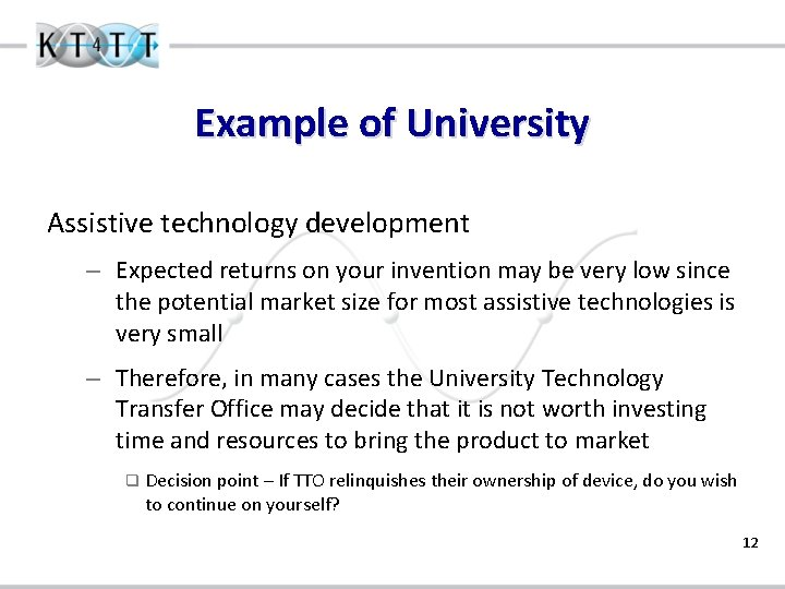 Example of University Assistive technology development – Expected returns on your invention may be