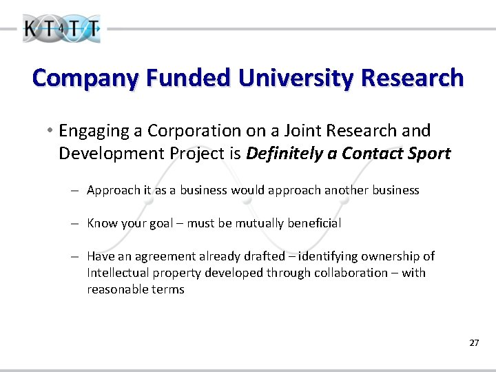 Company Funded University Research • Engaging a Corporation on a Joint Research and Development
