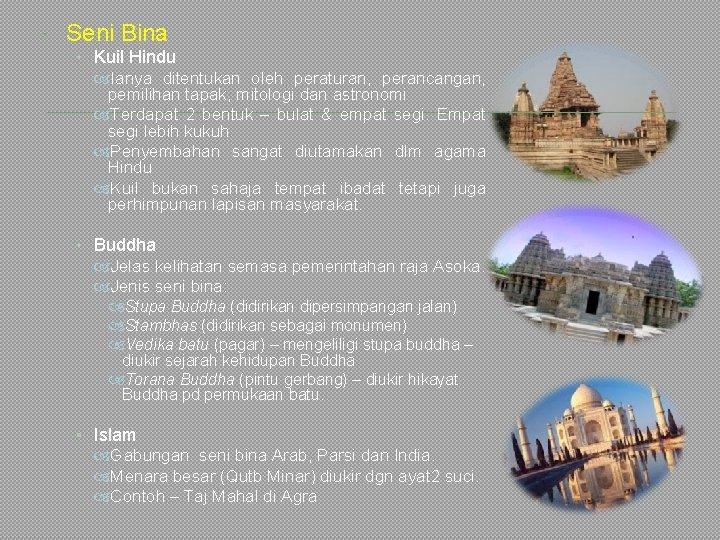 Seni Bina • Kuil Hindu Ianya ditentukan oleh peraturan, perancangan, pemilihan tapak, mitologi