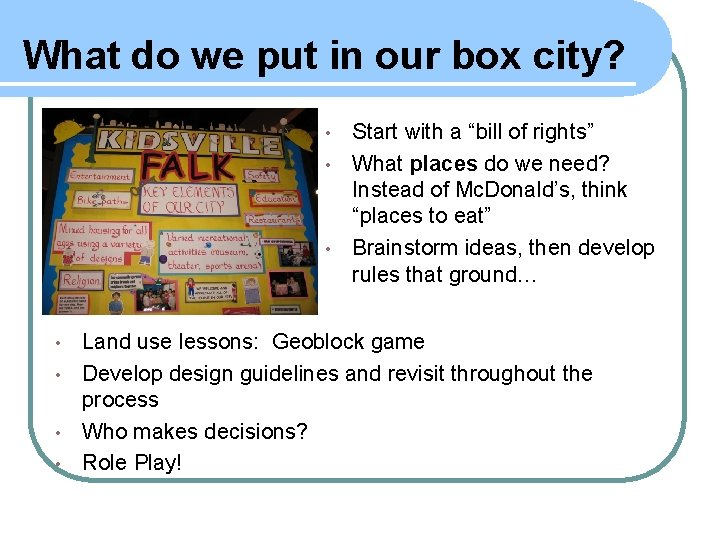 """What do we put in our box city? Start with a """"bill of rights"""""""