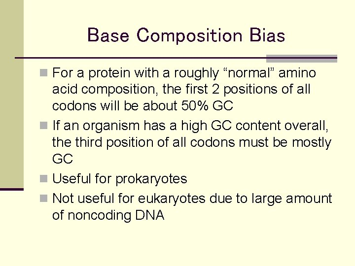 """Base Composition Bias n For a protein with a roughly """"normal"""" amino acid composition,"""