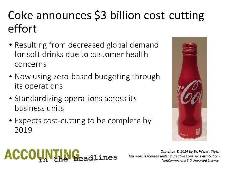 Coke announces $3 billion cost-cutting effort • Resulting from decreased global demand for soft