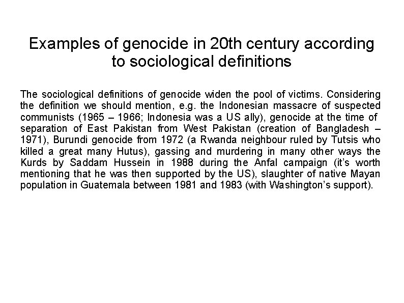 Examples of genocide in 20 th century according to sociological definitions The sociological definitions