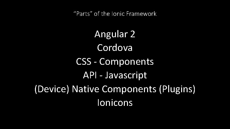 """Parts"" of the Ionic Framework Angular 2 Cordova CSS - Components API - Javascript"
