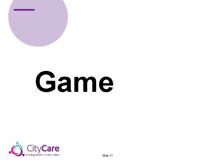 Game Slide 11