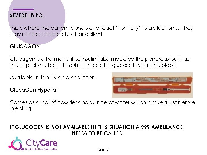 SEVERE HYPO This is where the patient is unable to react 'normally' to a