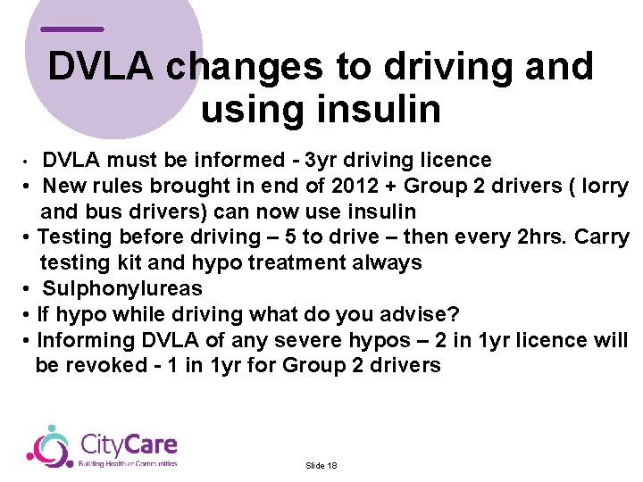 DVLA changes to driving and using insulin DVLA must be informed - 3 yr
