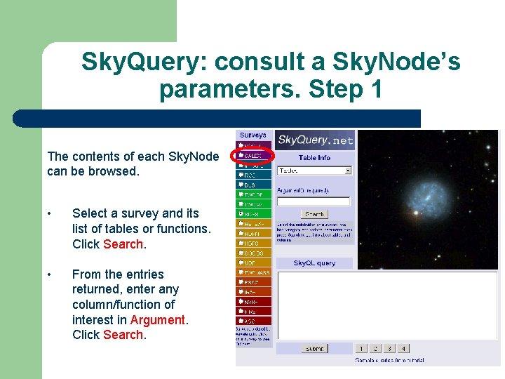 Sky. Query: consult a Sky. Node's parameters. Step 1 The contents of each Sky.