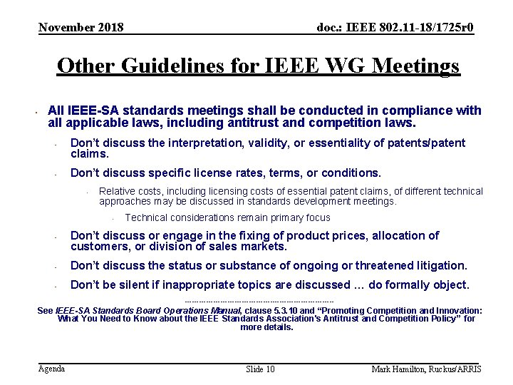 November 2018 doc. : IEEE 802. 11 -18/1725 r 0 Other Guidelines for IEEE