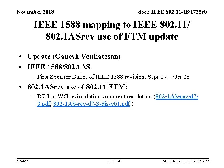 November 2018 doc. : IEEE 802. 11 -18/1725 r 0 IEEE 1588 mapping to