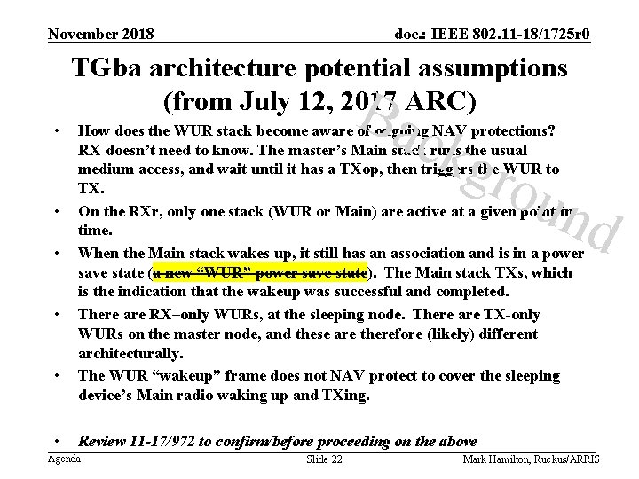 November 2018 doc. : IEEE 802. 11 -18/1725 r 0 TGba architecture potential assumptions