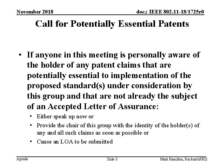 November 2018 doc. : IEEE 802. 11 -18/1725 r 0 Call for Potentially Essential