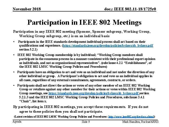 November 2018 doc. : IEEE 802. 11 -18/1725 r 0 Participation in IEEE 802