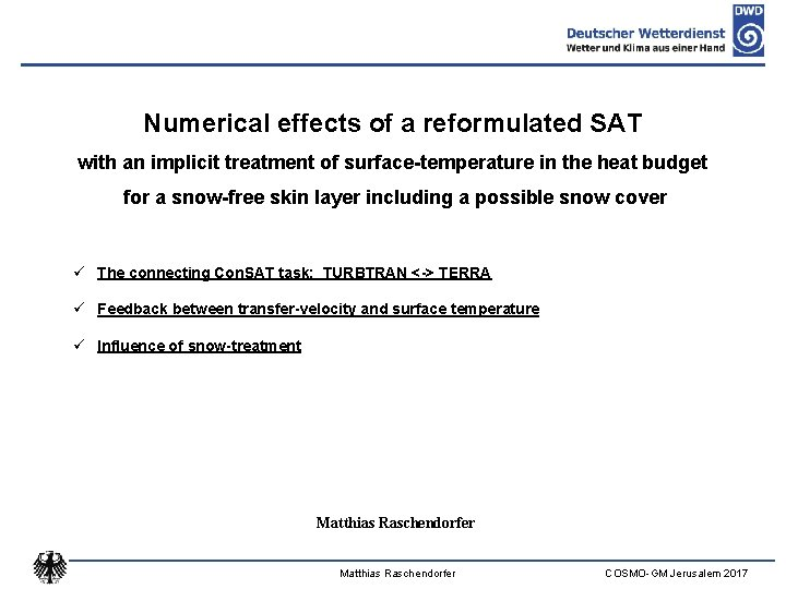 Numerical effects of a reformulated SAT with an implicit treatment of surface-temperature in the